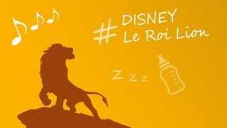 Berceuse pour bébé - Disney Le Roi Lion