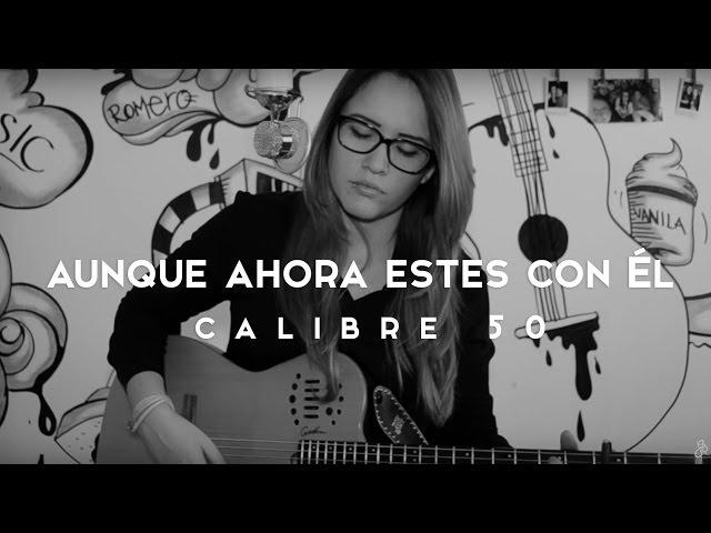 AUNQUE AHORA ESTE CON EL - Griss Romero