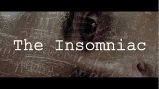 The Insomniac Trailer (official trailer)