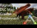 [1080p/deutsch] Ragnarok (DLC/Map) Greifen & Frostwyvern ARK: Survival Evolved