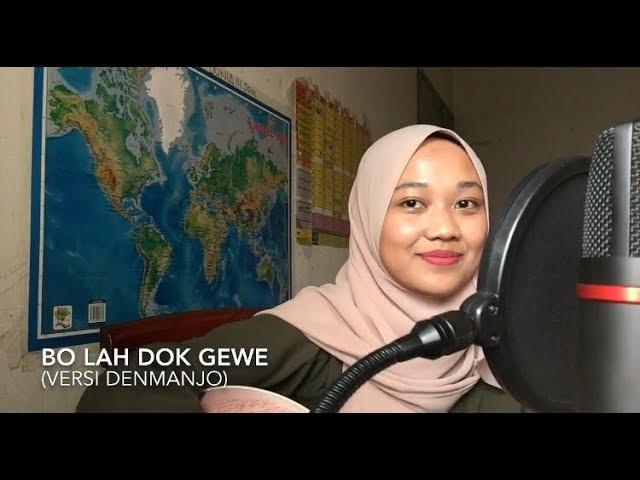 bo-lah-dok-gewe-denmanjo-s-version-cover-shahida-supian