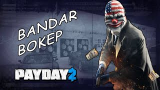 BANDAR BOKEP    Main PAYDAY 2 bareng temen (INDO)