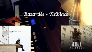 Bazardée (KeBlack) - Sam Cruz Drew (Piano) (Improvisation)