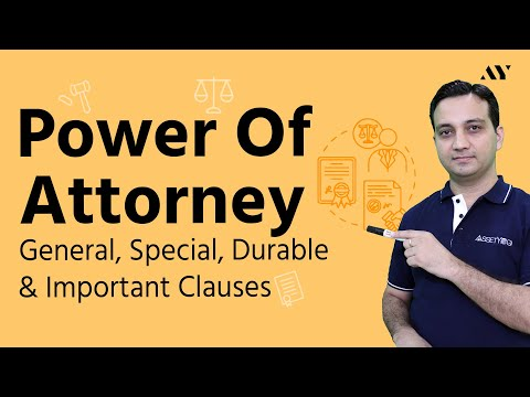 General Power of Attorney & Special PoA- Explained
