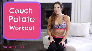Bodyweight workout on your Sofa! COUCH Potato Workout | Natalie Jill