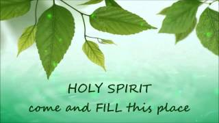 Holy Spirit Come Fill This Place (Cece Winans) with lyrics