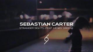 Sebastian Carter - Stranger Sights (feat. Henry Green) (Music Video)(get futurized with Classy Six: 》Subscribe: https://goo.gl/pUWY25 》Free Download: https://goo.gl/v4anQH. 》Website: http://www.classysix.xyz..., 2014-05-19T15:32:40.000Z)