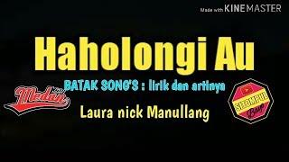 HAHOLONGI MA AU - LAURA NICK MANULLANG ( lirik dan artinya )