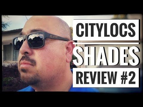 City Locs Sunglasses Review | Custom Que Frame (2018)
