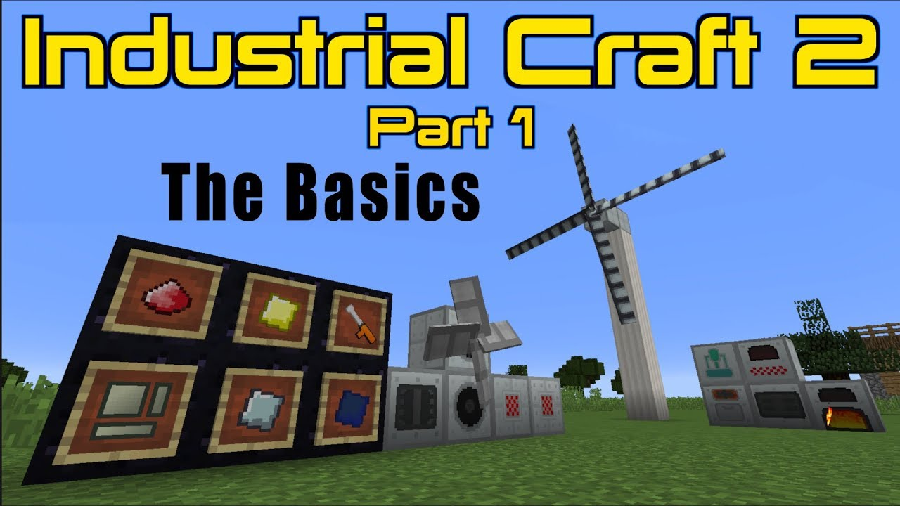 Industrial Craft 2 (Part 1) The Basics | Minecraft 1.12.2 ...