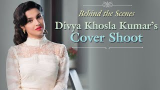 Divya Khosla Kumar's Cover Shoot | Behind The Scenes | Better Homes and Gardens India