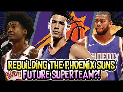 A FUTURE SUPER TEAM?! PHOENIX SUNS REBUILD! NBA 2K18 MY LEAGUE
