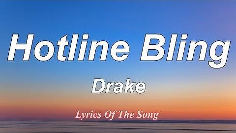 drake  hotline bling lyrics