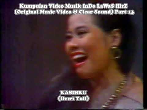 Kumpulan Video Musik InDo LaWaS HitZ (Original Music Video & Clear Sound) Part 13