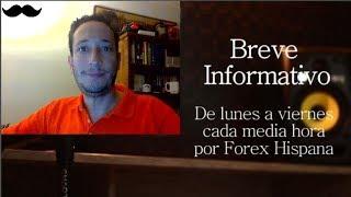 Breve Informativo - Noticias Forex del 16 de Noviembre del 2017