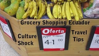 Cheap Ecuador Culture Shock Travel Tips - Shopping & Walking VLOG