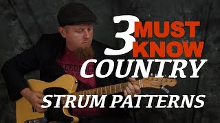 3 Must Know Country Strum Patterns modern & classic guitar lesson