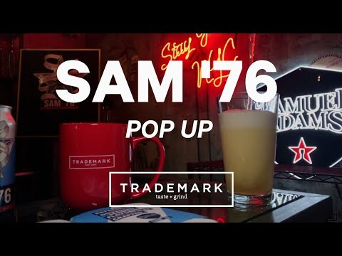 Sam Adams '76 Popup at Trademark