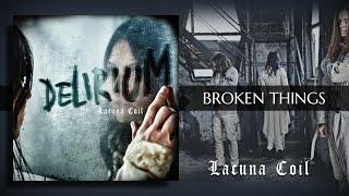 Lacuna Coil - Broken Things (Traducida al Español)
