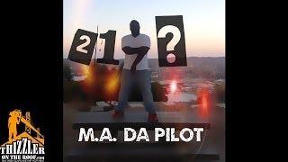 M.A. Da Pilot - 21 Questions [Thizzler.com]