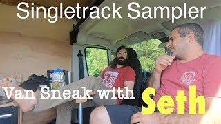 Singletrack Sampler MTB van walk around