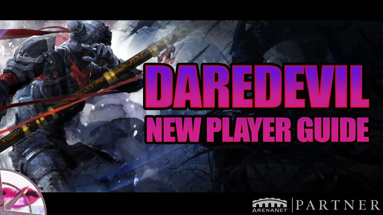 Guild Wars 2 New Player Guide   Daredevil Elite Specialisation