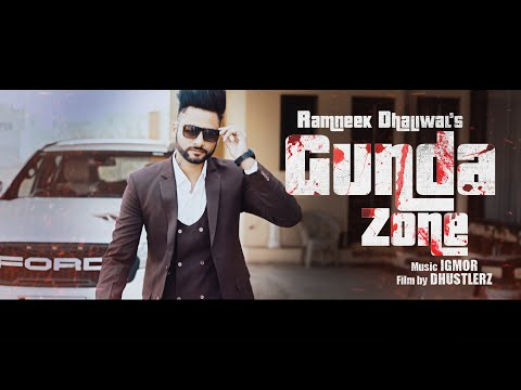 Gunda Zone   Ramneek Dhaliwal   New Punjabi Song 2019  Full Video    Latest Punjabi Song 2019