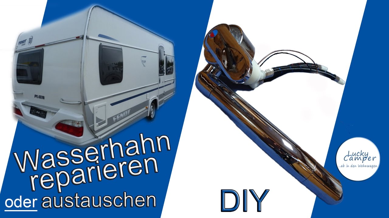 wasserhahn wohnwagen reparieren oder austauschen diy youtube. Black Bedroom Furniture Sets. Home Design Ideas
