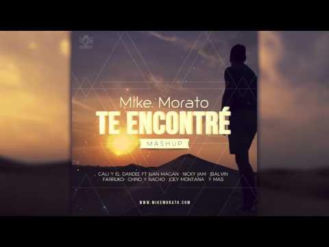 Mike Morato - Te Encontre (Mashup)