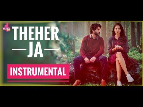 Theher Ja - Instrumental Karaoke | October | Varun Dhawan & Banita Sandhu | Armaan Malik