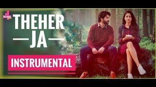 Theher Ja - Instrumental Karaoke   October   Varun Dhawan & Banita Sandhu   Armaan Malik