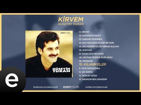 Aslanım Eller (Hüseyin Turan) Official Audio #aslanımeller #sehervaktiçaldımyarinkapısını