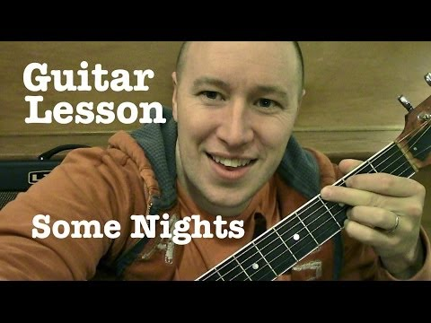 Some Nights- Fun. Guitar Lesson   (Todd Downing)