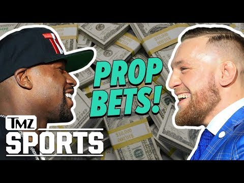 How To Make REAL Money On Mayweather Vs. McGregor – Prop Bets | TMZ Sports