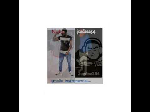 4mulla instrumental Naiboi ft dj jusdee254(official Audio)