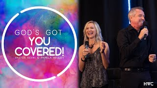God's Got You Covered! | How to Feel Secure | Miracle in the Moment | Kevin & Pamela Begley