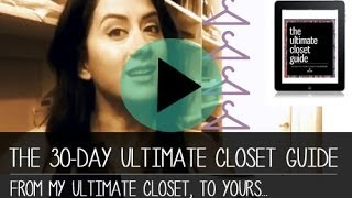 What Is The Ultimate Closet Guide & A Quick 'hi' From My Ultimate Closet To Yours...