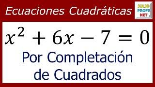 ECUACIONES CUADRÁTICAS POR COMPLETACIÓN DE CUADRADOS - Ejercicio 1