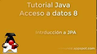 708 - Tutorial Java - Introducción JPA