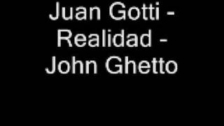 Download Juan Gotti Realidad MP3 song and Music Video