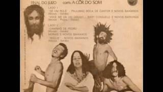 Novos Baianos - Dê um Rolê (1971)