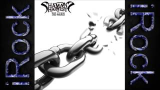 Download Shaman's Harvest - The Chain Mp3