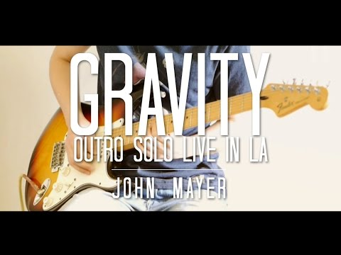 Gravity Outro Solo Live in LA Cover - John Mayer - Thiethie