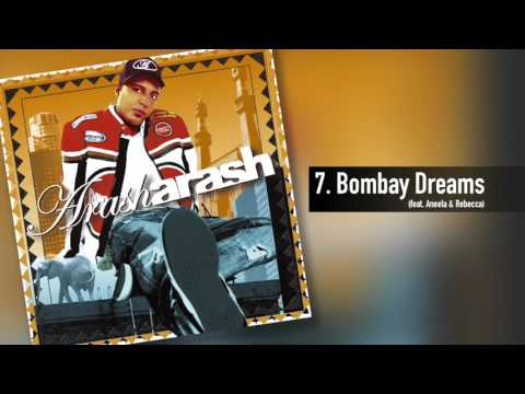 Arash - Bombay Dreams (feat. Aneela & Rebecca)