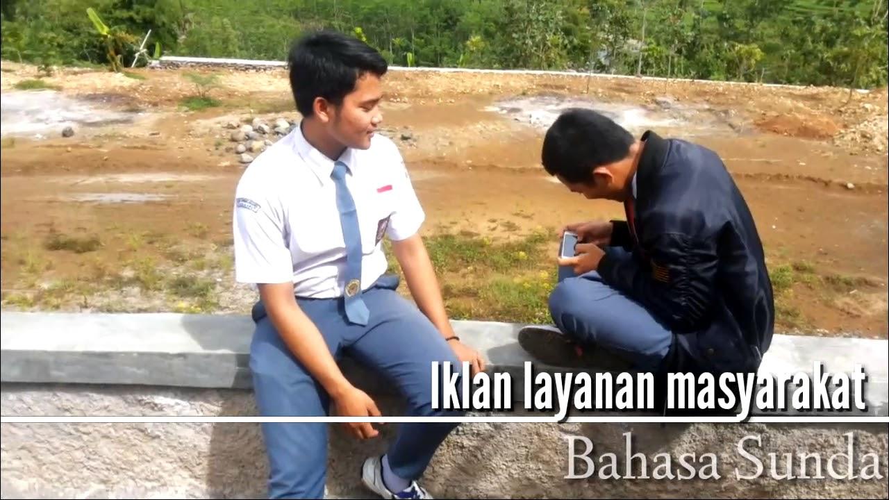 Iklan Layanan Masyarakat Kecanduan Gadget Bahasa Sunda Youtube