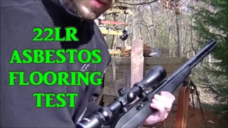 .22LR Vs Asbestos Flooring (Penetration Test)