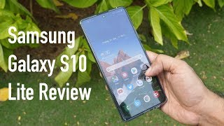 Samsung Galaxy S10 Lite Review with It's Pros & Cons (Indian Unit)