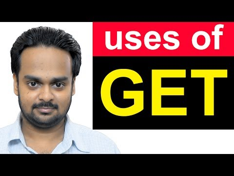GET - 7 Most Common Uses of the Verb GET - Learn How to Use GET Correctly - English Vocabulary