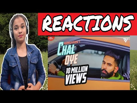 Girl's Reactions on Chal Oye song by Parmish Verma