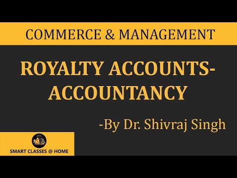 Royalty Accounts, Accountancy  (B.com, M.com, CA, CS, CMA )Gurukpo